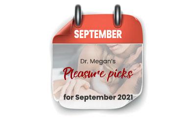 Pleasure Picks September 2021